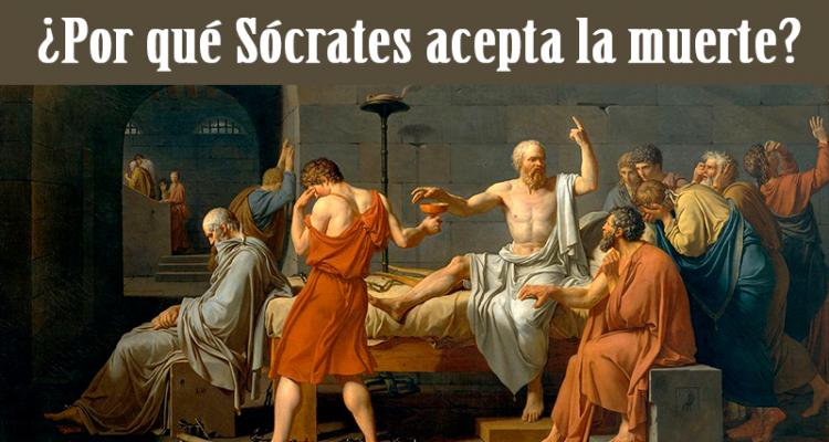 Por que Socrates acepta la Muerte